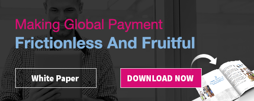 Making Global Payment Frictionless And Fruitful